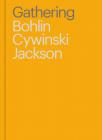Gathering: Bohlin Cywinski Jackson Cover Image
