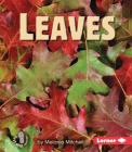 Leaves (First Step Nonfiction -- Parts of Plants) Cover Image
