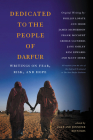 Dedicated to the People of Darfur: Writings on Fear, Risk, and Hope Cover Image
