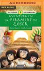 Aventura En La Pirámide de Zóser (Narración En Castellano) Cover Image