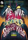 The Wolf and the Seven Kids: A Grimm and Gross Retelling Cover Image