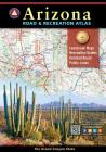Arizona Road & Recreation Atlas, 10th Edition Cover Image
