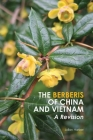 The Berberis of China and Vietnam: A Revision Cover Image
