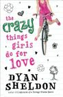 The Crazy Things Girls Do for Love Cover Image