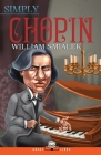 Simply Chopin (Great Lives #14) Cover Image
