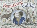The Unlikely Story of Bennelong and Phillip Cover Image