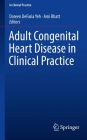 Adult Congenital Heart Disease in Clinical Practice Cover Image