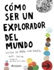Cómo Ser Un Explorador del Mundo: Museo de Arte (Vida) Portátil Cover Image