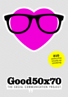 Good 50x70: The Social Communication Project Cover Image