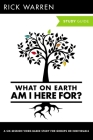 What on Earth Am I Here For? Study Guide (Purpose Driven Life) Cover Image