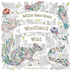 Millie Marotta's Woodland Wild (Millie Marotta Adult Coloring Book) Cover Image