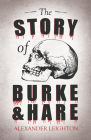 The Story of Burke and Hare Cover Image