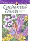 Creative Haven Enchanted Fairies Coloring Book (Creative Haven Coloring Books) Cover Image