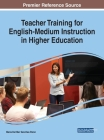 Teacher Training for English-Medium Instruction in Higher Education Cover Image