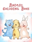 Animal Coloring Book: Coloring Pages, cute Pictures for toddlers Children Kids Kindergarten and adults Cover Image