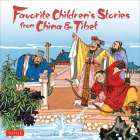 Favorite Children's Stories from China & Tibet: (chinese & Tibetan Fairy Tales) Cover Image