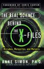 The Real Science Behind the X-Files: Microbes, Meteorites, and Mutants Cover Image