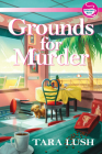 Grounds for Murder (A Coffee Lover's Mystery #1) Cover Image