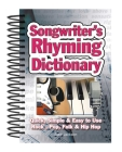 Songwriter's Rhyming Dictionary: Quick, Simple & Easy to Use; Rock, Pop, Folk & Hip Hop (Easy-To-Use) Cover Image