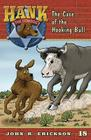 The Case of the Hooking Bull (Hank the Cowdog #18) Cover Image