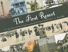 The First Resort: Fun, Sun, Fire and War in Cape May, America's Original Seaside Town Cover Image