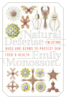 Natural Defense: Enlisting Bugs and Germs to Protect Our Food and Health Cover Image
