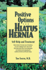 Positive Options for Hiatus Hernia: Self-Help and Treatment (Positive Options for Health) Cover Image