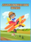 Airplane Coloring Book For Kids: An Airplane Coloring Book for Toddlers and Kids ages 4-8 with 40+ Beautiful Coloring Pages of Planes, Cute Plane Colo Cover Image