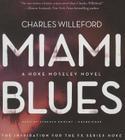 Miami Blues (Hoke Moseley Novels #1) Cover Image