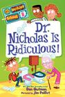 Dr. Nicholas Is Ridiculous! Cover Image
