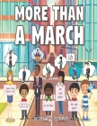 More Than A March Cover Image