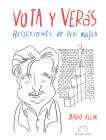 Vota Y Verás.: Reflexiones de Pepe Mujica Cover Image