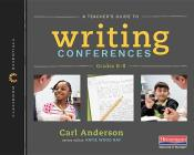A Teacher's Guide to Writing Conferences: The Classroom Essentials Series Cover Image
