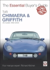 TVR Chimaera and Griffith: All models 1994-2003 (Essential Buyer's Guide) Cover Image