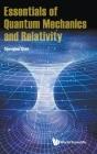 Essentials of Quantum Mechanics and Relativity Cover Image