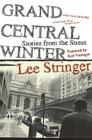 Grand Central Winter: Stories from the Street Cover Image