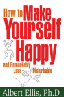 How to Make Yourself Happy and Remarkably Less Disturbable Cover Image
