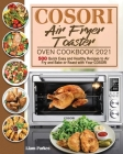 COSORI Air Fryer Toaster Oven Cookbook 2021 Cover Image
