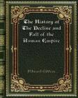 The History of The Decline and Fall of the Roman Empire Cover Image