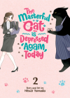 The Masterful Cat Is Depressed Again Today Vol. 2 Cover Image