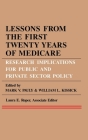 Lessons from the First Twenty Years of Medicare: Research Implications for Public and Private Sector Policy (Publications of the American Folklore Society) Cover Image