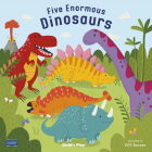 Five Enormous Dinosaurs (Classic Books with Holes Board Book) Cover Image