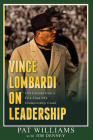 Vince Lombardi on Leadership: Life Lessons from a Five-Time NFL Championship Coach Cover Image