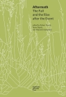 Aftermath: The Fall and the Rise After the Event (Topographies of (Post)Modernity: Studies in 20th and 21st Ce) Cover Image