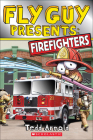 Firefighters (Fly Guy Presents...) Cover Image
