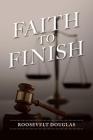 Faith To Finish Cover Image