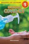 Qu'est-ce que COVID-19? Niveau de lecture 1 (Cycle 1) Cover Image