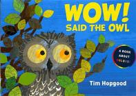 Wow! Said the Owl: A Book about Colors Cover Image