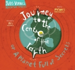 Journey to the Centre of the Earth: Or a Planet Full of Secrets (Jules Verne's Adventure Stories) Cover Image