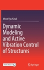 Dynamic Modeling and Active Vibration Control of Structures Cover Image